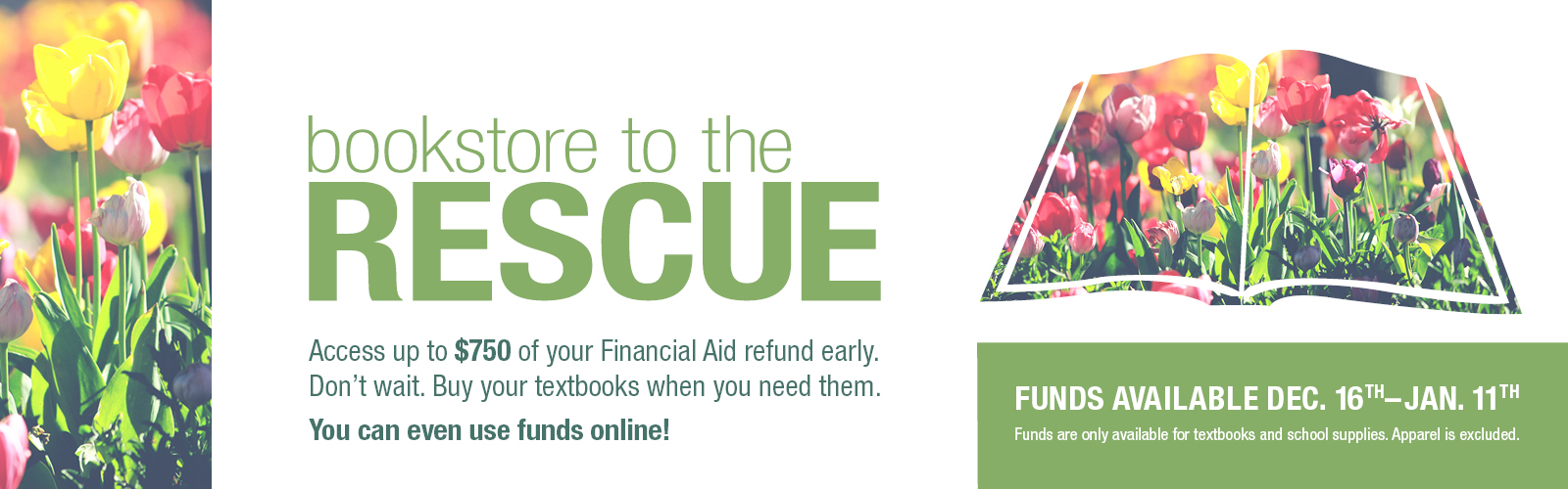 Bookstore to the Rescue: Funds available Dec. 16th - Jan. 11th