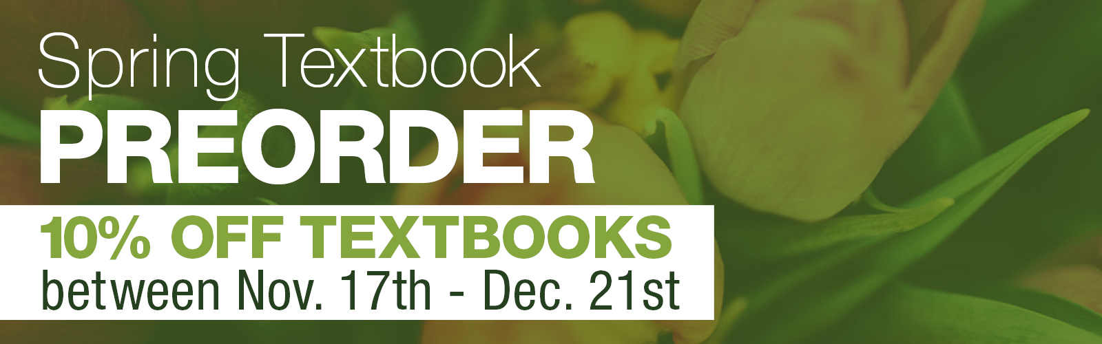 Spring Textbook Preorder: 10% off Textbooks between Nov. 17th and Dec. 21st