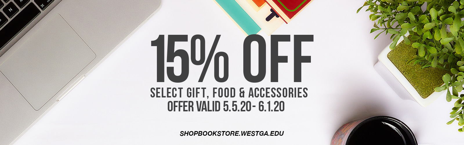 15% off gifts and accessories at shopbookstore.westga.edu