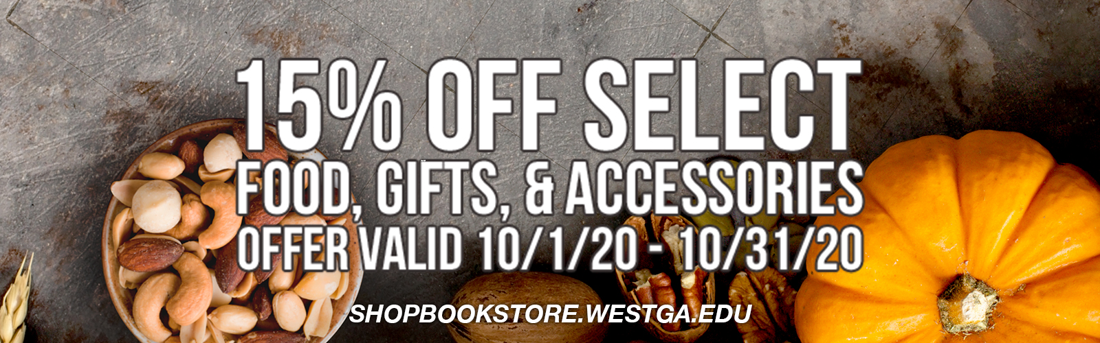 15% off select food, gifts, and accessories at shopbookstore.westga.edu