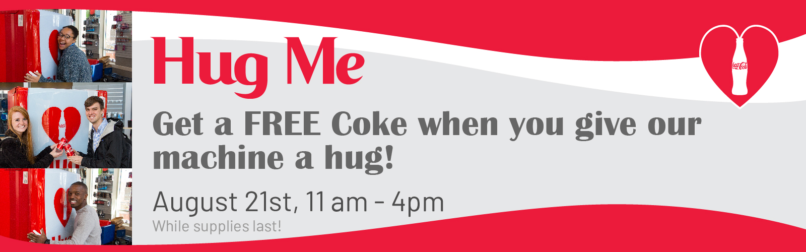 Hug Me Coke Event | August 21st 11am - 4pm