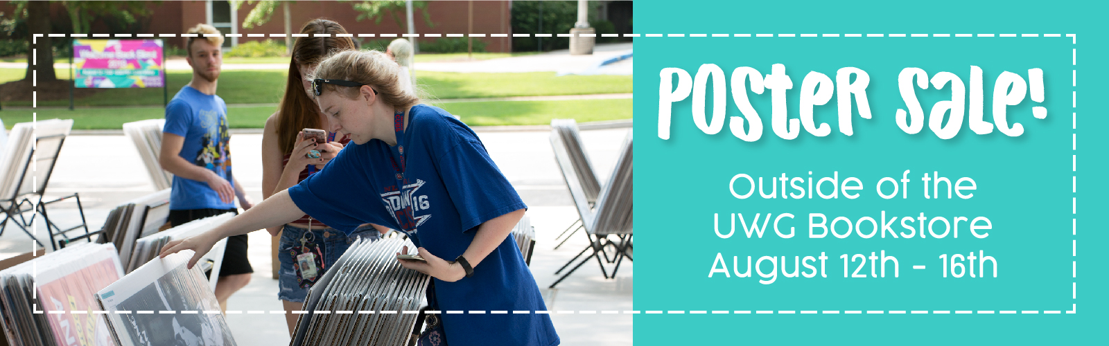 Poster Sale | Outside of the UWG Bookstore | August 12-16
